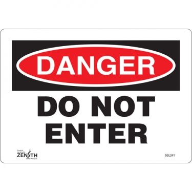 Zenith Safety Products - SGL341 - Do Not Enter Sign Each