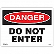Zenith Safety Products - SGL344 - Do Not Enter Sign Each