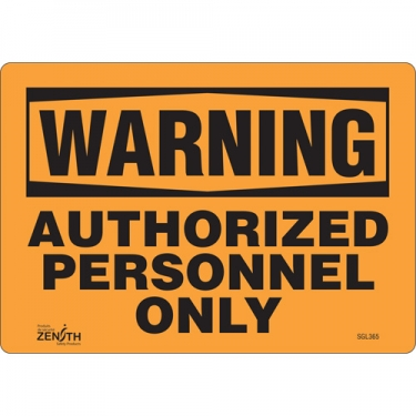 Zenith Safety Products - SGL365 - Authorized Personnel Only Sign Each