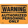 Zenith Safety Products - SGL370 - Authorized Personnel Only Sign Each