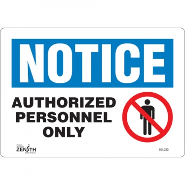 Zenith Safety Products - SGL383 - Authorized Personnel Only Sign Each