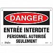 Zenith Safety Products - SGM271 - Personnel Autorisé Seulement Sign Each
