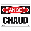Zenith Safety Products - SGM462 - Chaud Sign Each